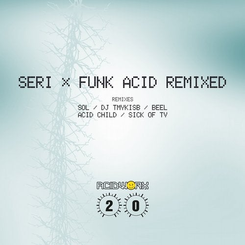 SERi / Funk Acid Remixed (Acid Worx)